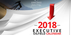 2018 Executive Oilfield Calendar – Order